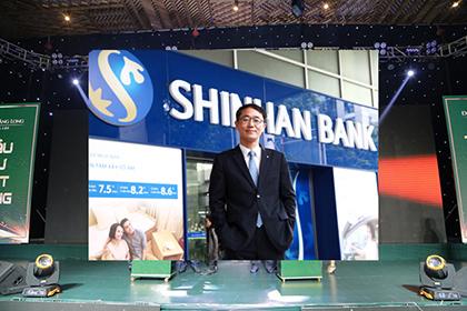 CEO Ngân hàng Shinhan: 'Chúng tôi cam kết gia tăng tối đa lợi ích tài chính cho khách hàng'